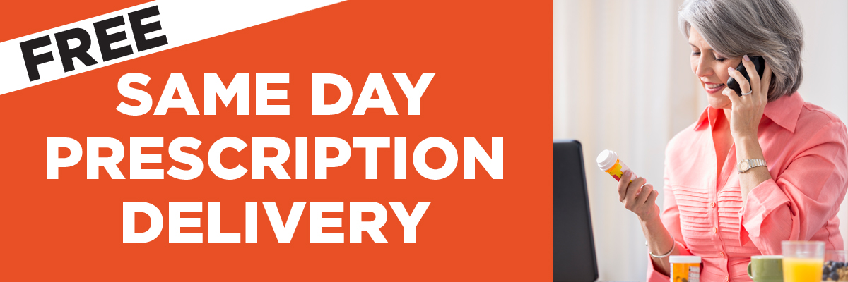 Free same day delivery on prescriptions.