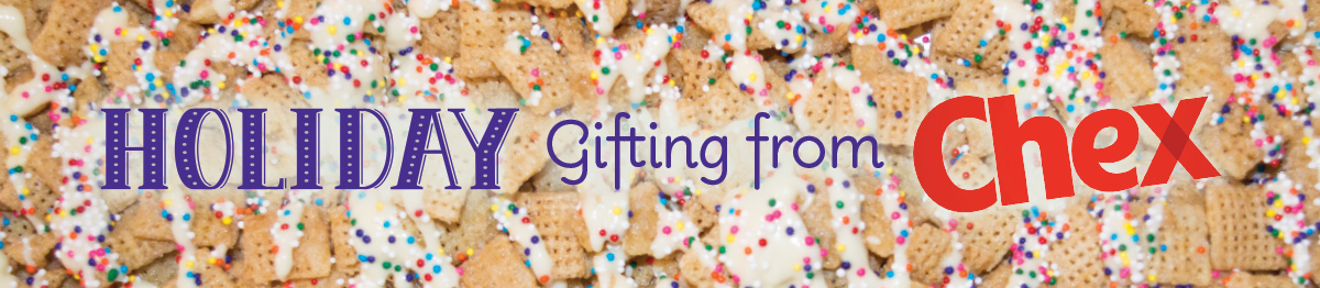 Holiday gifting from Chex