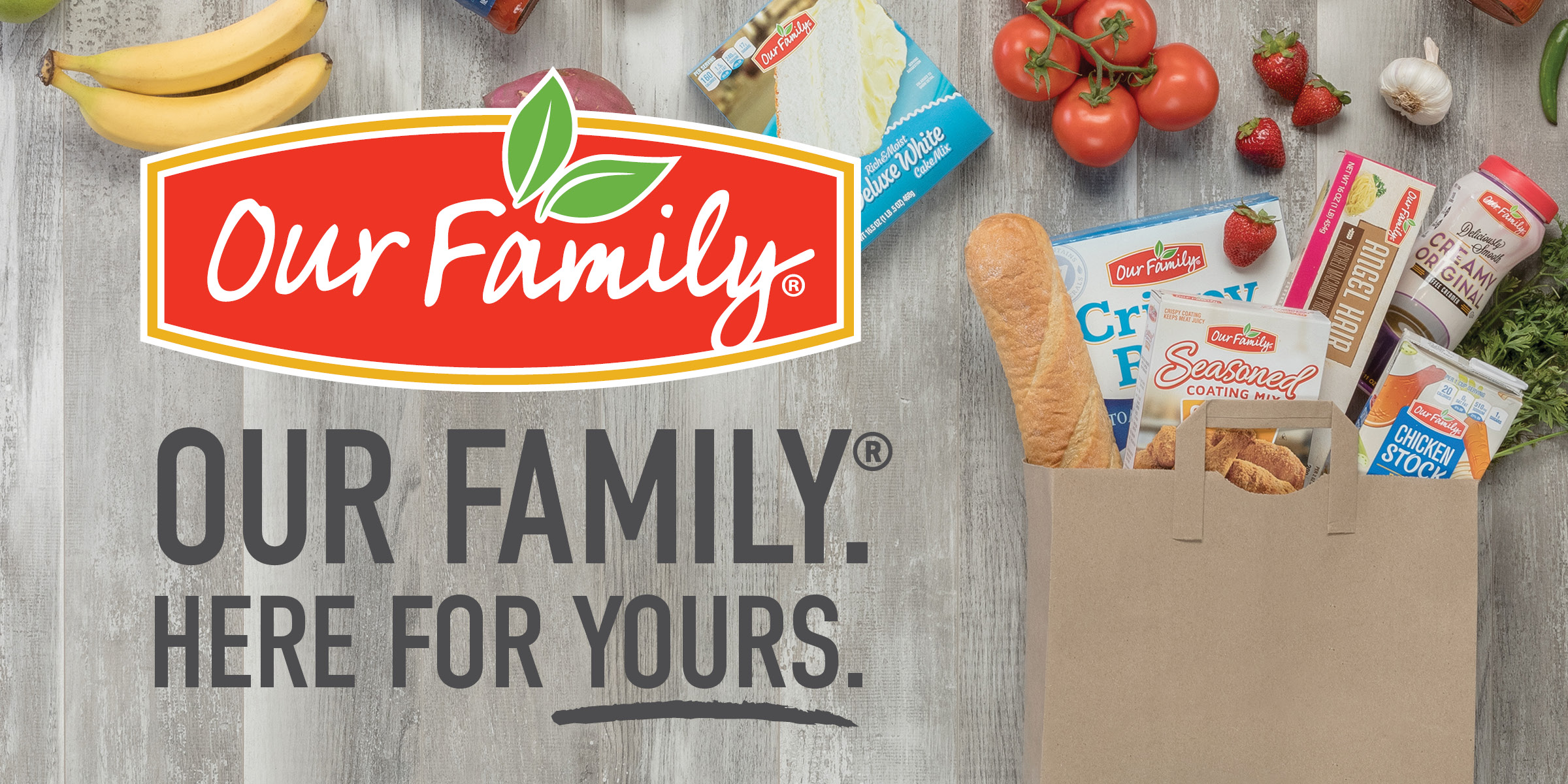 Our Family, quality since 1904