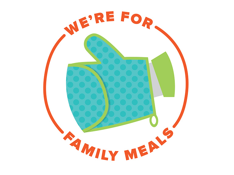 We're for family meals