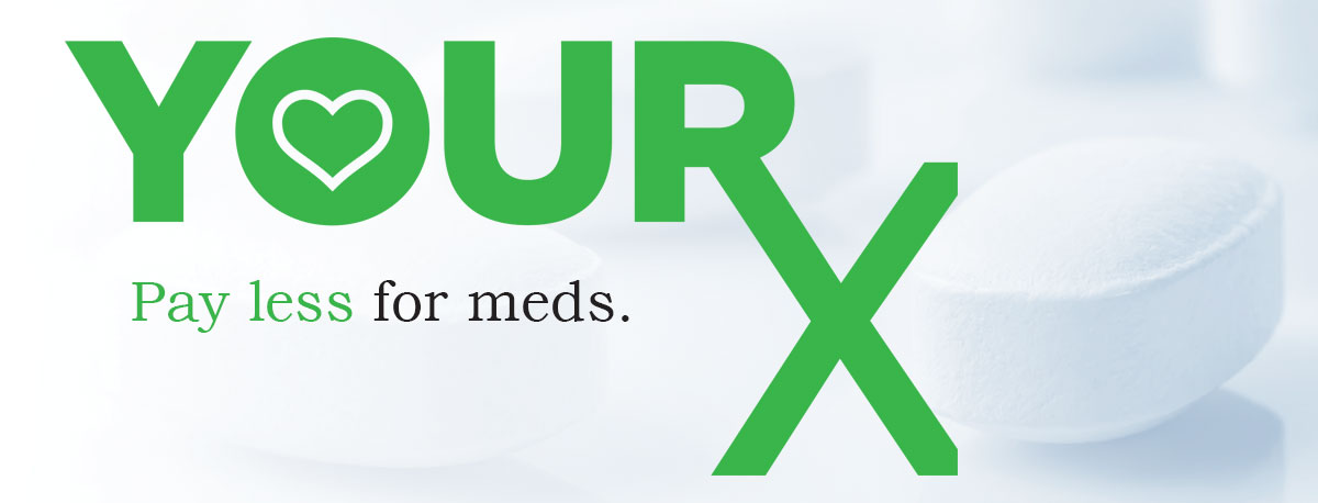 Your Rx, Pay Less for Meds