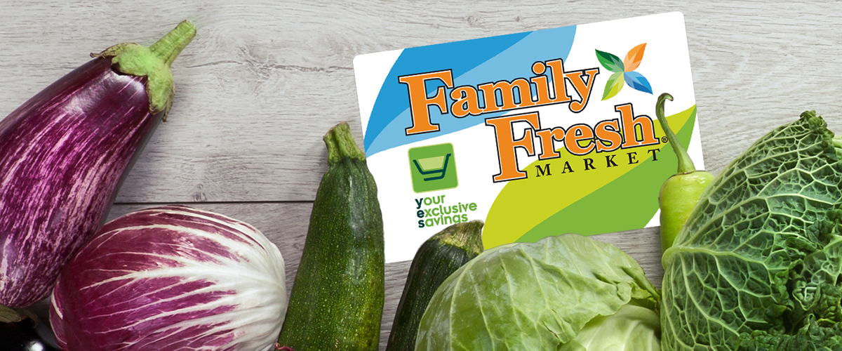 Family Fresh Your Exclusive Savings Card discount grocery rewards and food savings.